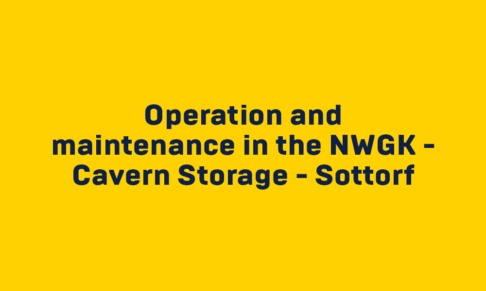 Project Operation and maintenance in NWGK – Cavern Storage - Sottorf